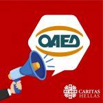 Caritas Hellas & Covid19  – Job Counseling Service  Announcement for the Online registration of unemployed in OAED (Eng,Fr,Ar,Far)